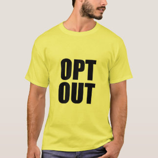 Del OPT camiseta HACIA FUERA