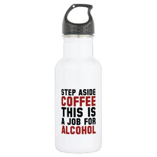 Del paso el café a un lado esto es un trabajo para