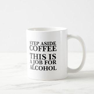 Del paso el café a un lado esto es un trabajo para tazas de café