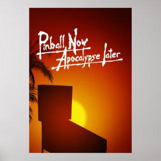 Del pinball apocalipsis ahora más adelante póster
