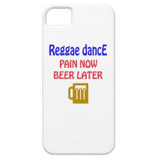 Del reggae de la danza del dolor cerveza ahora más iPhone 5 carcasas