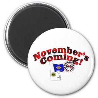 Delaware Anti ObamaCare – November's Coming! 2 Inch Round Magnet