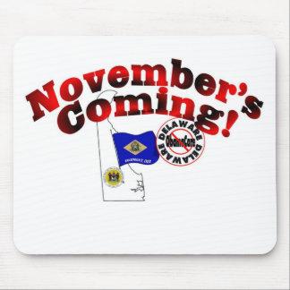 Delaware Anti ObamaCare – November's Coming! Mouse Pad