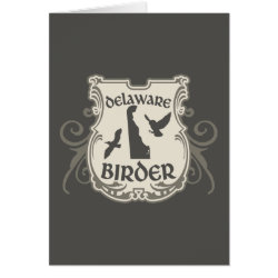 Greeting Card with Delaware Birder design