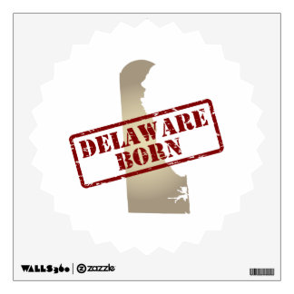 Delaware Born - Stamp on Map Wall Sticker