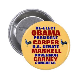 Delaware for Obama Carper Carney Markell Pinback Button