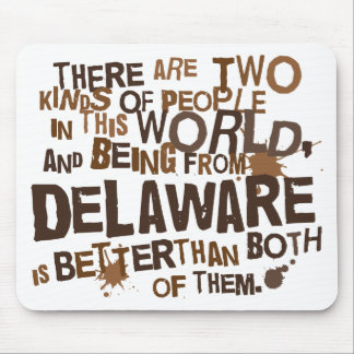 Delaware (Funny) Gift Mouse Pad