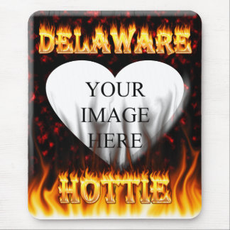 Delaware hottie fire and flames design. mouse pad