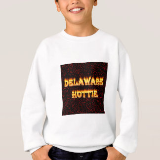 Delaware Hottie Fire and Flames Sweatshirt