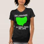 Delaware - los parques nacionales son cojos camiseta