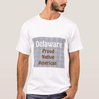 Delaware : Proud Native Americans T-Shirt