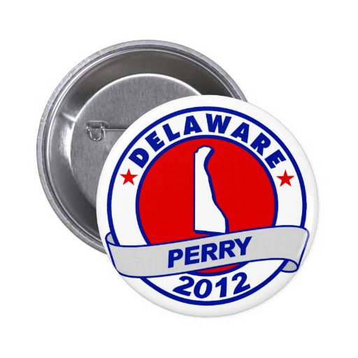 Delaware Rick Perry Pinback Buttons