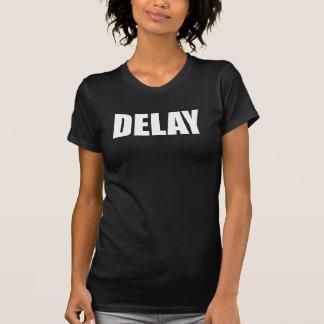 Delay T-Shirt