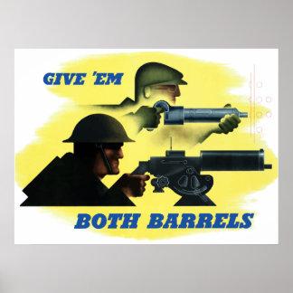 Déles ambos barriles póster