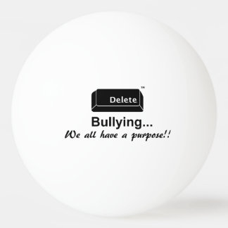 Delete Bullying Ping Pong Ball