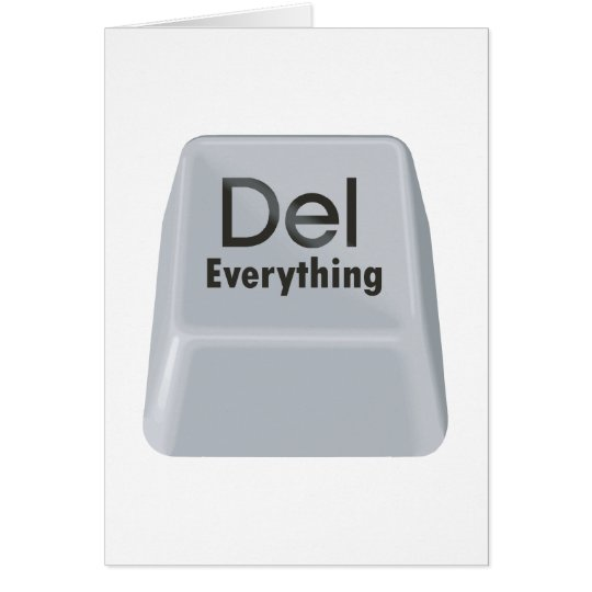 Delete Everything Card