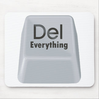 Delete Everything Mouse Pad