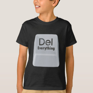 Delete Everything T-Shirt