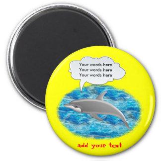 Delfín que habla imán redondo 5 cm