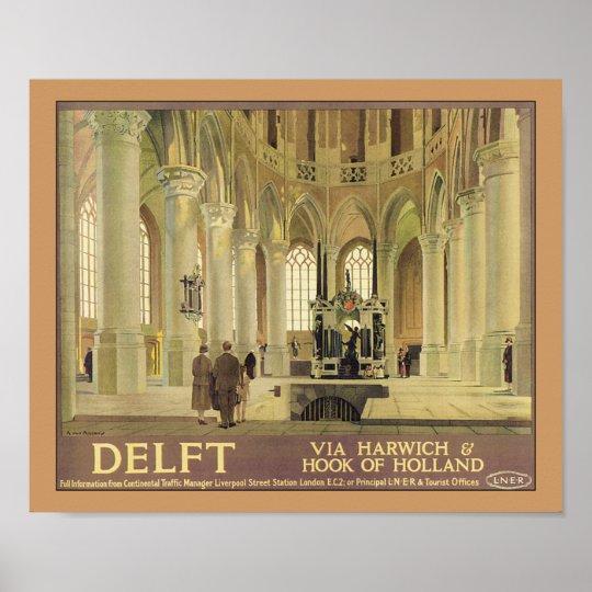 Delft - vía Harwich y el gancho de Holanda Póster