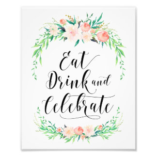 Delicate Bouquet Eat Drink and Celebrate Print