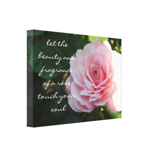 Delicate Pink Rose with Saying Stretched Canvas Prints