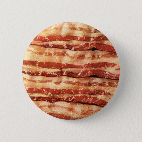 Delicious BACON button! Pinback Button