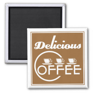 Delicious Coffee Magnet