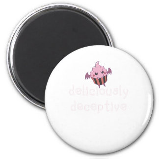deliciously deceptive 2 inch round magnet