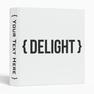 Delight - Bracketed - Black and White 3 Ring Binder