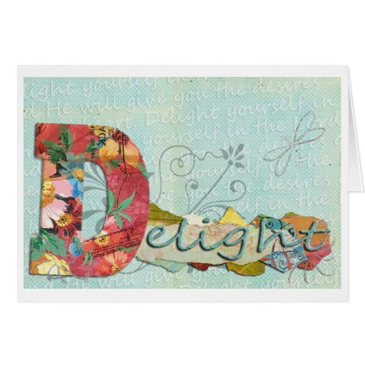 Delight In The Lord Greeting Card