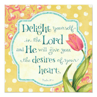 "Delight in the Lord - Personalized 5.25"" Square Invitation Card"