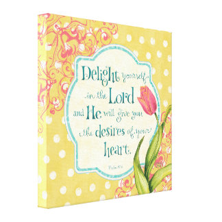 Delight in the Lord Wrapped Canvas 18x18