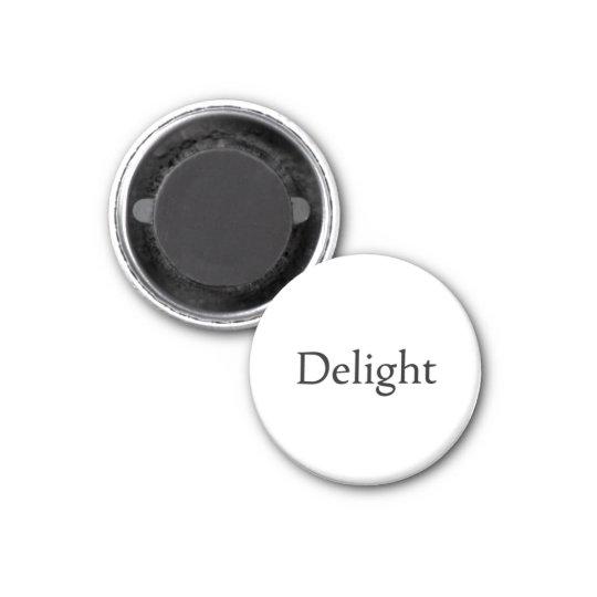 Delight Magnet
