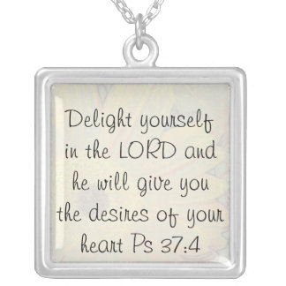 Delight yourself in the LORD Necklaces