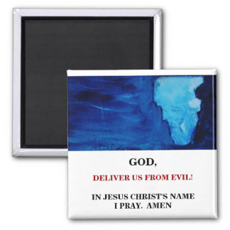 DELIVER US FROM EVIL 2 INCH SQUARE MAGNET