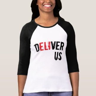 Deliver Us Tees