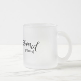 Delivered Custom Frosted Glass Coffee Mug