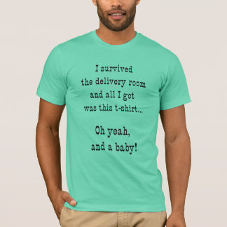 Delivery Room Survivor T-Shirt