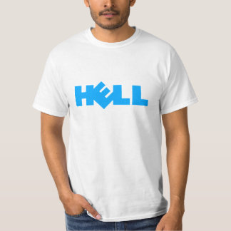 Dell = Hell T-Shirt