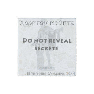 Delphic Maxim #108 - Do Not Reveal Secrets Stone Magnet