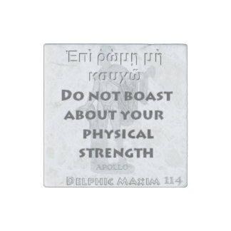 Delphic Maxim #114 - Do Not Boast About Strength Stone Magnet