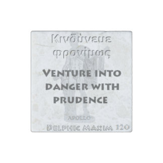 Delphic Maxim #120 - Venture Danger With Prudence Stone Magnet