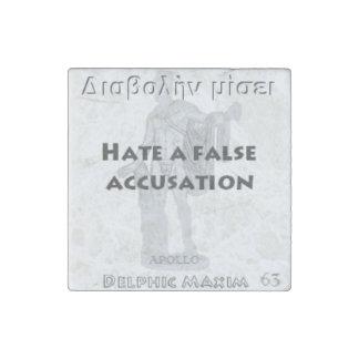 Delphic Maxim #63 - Hate A False Accusation Stone Magnet