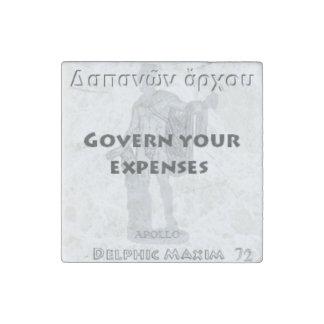 Delphic Maxim #72 - Govern Your Expenses Stone Magnet