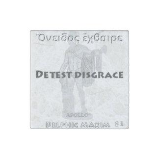 Delphic Maxim #81 - Detest Disgrace Stone Magnet