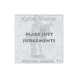 Delphic Maxim #84 - Make Just Judgements Stone Magnet