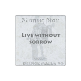 Delphic Maxim #90 - Live Without Sorrow Stone Magnet