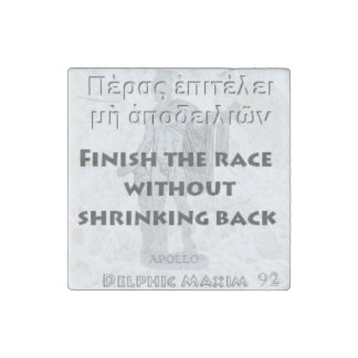 Delphic Maxim #92 - Finish The Race Stone Magnet