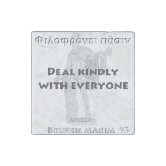 Delphic Maxim #93 - Deal Kindly With Everyone Stone Magnet
